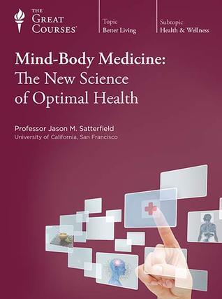 Mind-Body Medicine by Jason M. Satterfield