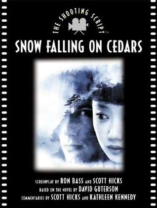 Snow Falling on Cedars by Ron Bass