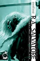 Legend of Drizzt Collector's Edition, Vol. 3 (Forgotten Realms: Legacy of the Drow, #1-4; The Legend of Drizzt, #7-10)