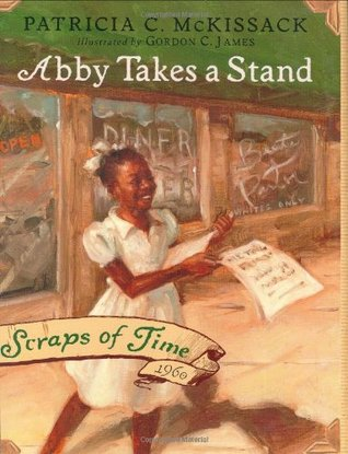 Abby Takes a Stand (Scraps of Time, #1)
