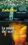 Zaibatsu / La edad del vuelo