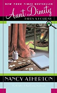 Aunt Dimity Takes a Holiday (Aunt Dimity Mystery, #8)