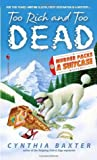 Too Rich and Too Dead (Murder Packs a Suitcase, #2)