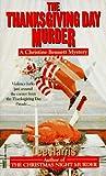 The Thanksgiving Day Murder (Christine Bennett, #6)