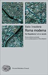 Roma moderna: Da Napoleone I al XXI secolo