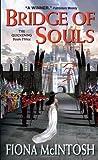 Bridge of Souls (The Quickening, #3)