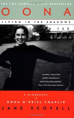 Oona Living in the Shadows: A Biography of Oona O'Neill Chaplin