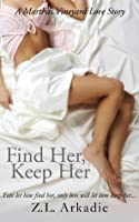 Find Her, Keep Her (LOVE in the USA, #1)