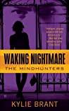 Waking Nightmare (Mindhunters, #1)