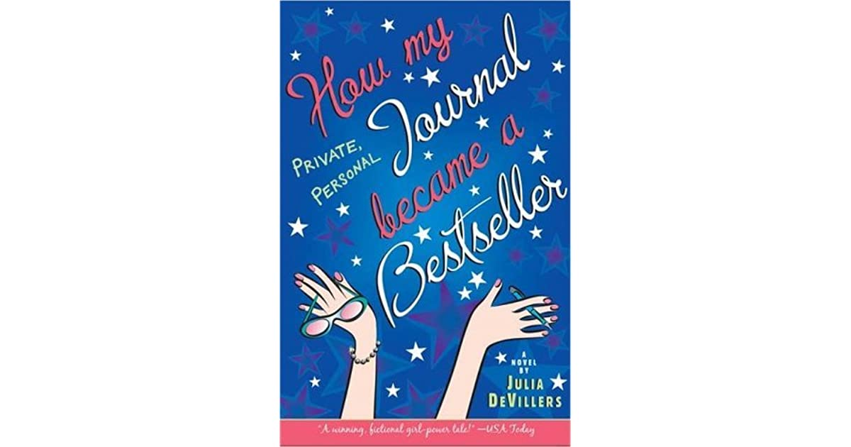 how my private personal journal became a bestseller by julia devillers
