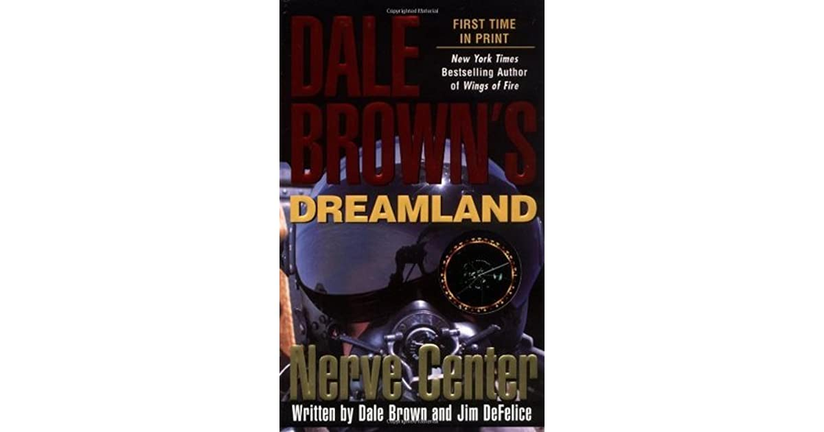 Nerve center dreamland 2 by dale brown fandeluxe Document