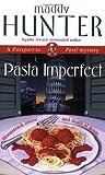 Pasta Imperfect (Passport to Peril, #3)