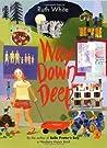 Way Down Deep (Way Down Deep, #1)