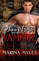 Snow White and the Vampire (The Cursed Princes)