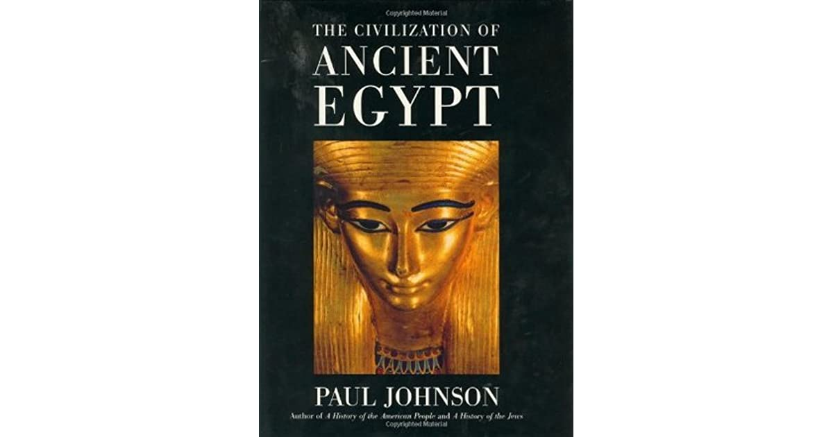 a history of ancient egyptian civilization Ancient egypt: ancient egypt, civilization in northeastern africa that dates from the 4th millennium bce.