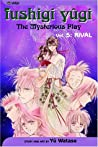 Fushigi Yûgi: The Mysterious Play, Vol. 5: Rival