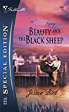 Beauty and the Black Sheep (The Moorehouse Legacy, #1)  (Callie/Grace/Walker Brothers/Moorehouse series, #4)