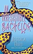 An Irresistible Bachelor (An Unforgettable Lady, #2 / Callie/Grace/Walker Brothers/Moorehouse series, #3)