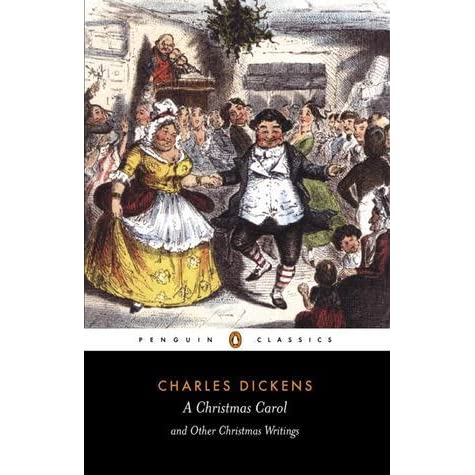 A Christmas Carol and Other Christmas Writings by Charles Dickens — Reviews, Discussion ...