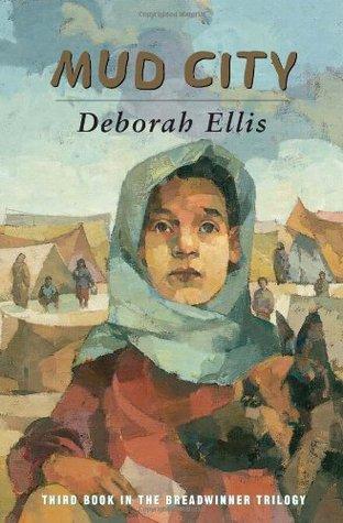 Mud City (The Breadwinner, #3) by Deborah Ellis