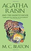 Agatha Raisin and the Haunted House (Agatha Raisin, #14)