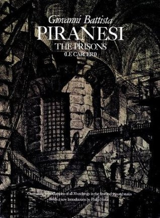 The Prisons [Le Carceri]: The Complete First and Second States)
