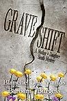 Grave Shift (Darcy & Flora Cozy Mystery #2)