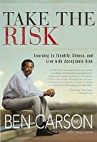 Take the Risk: Learning to Identify, Choose, and Live with Acceptable Risk