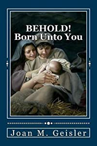 Behold! Born Unto You: 'The Story Between the Verses'