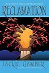 Reclamation (Leland Dragon #3)