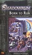 Shadowrun #1: Born to Run