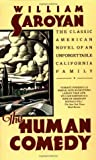 The Human Comedy By William Saroyan by William Saroyan