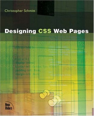 Designing CSS Web Pages by Christopher Schmitt