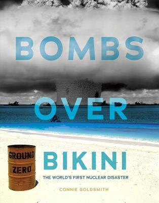 Bombs over Bikini  The World