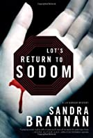 Lot's Return to Sodom (Liv Bergen Mystery #2)