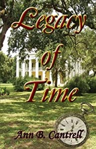 Legacy of Time (Legacy of ... Book 1)