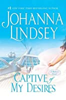 Captive Of My Desires (Malory Novels, #8)