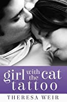 Girl with the Cat Tattoo (Cool Cats, #1)