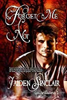 Forget Me Not (Guardians, #1)
