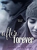 After Forever (The Ever Trilogy, #2)