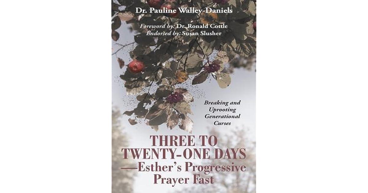 Three to Twenty-One Days-Esther's Progressive Prayer Fast: Breaking