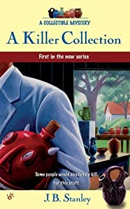 A Killer Collection (Antiques & Collectibles Mysteries, #1)