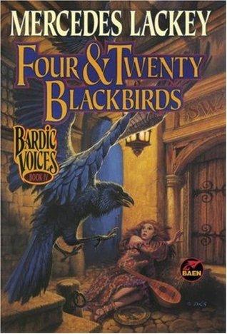 Four & Twenty Blackbirds (Bardic Voices, #4)