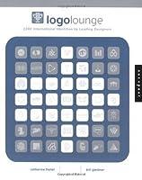 LOGO Lounge: 2,000 International Identities by Leading Designers