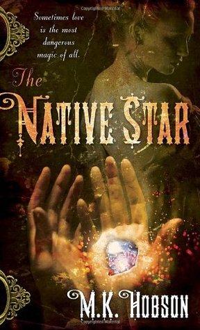 The Native Star (Veneficas Americana, #1)