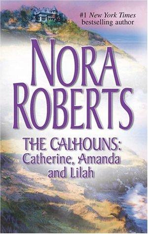 The Calhouns: Catherine, Amanda and Lilah