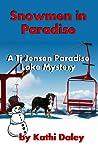 Snowmen in Paradise (TJ Jensen Paradise Lake Mystery, #2) audiobook download free