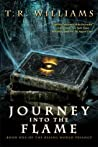 Journey Into the Flame (Rising World Trilogy, #1)