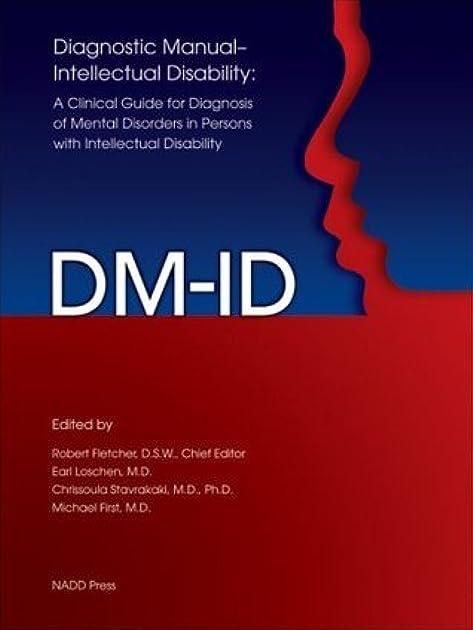 diagnostic manual intellectual disability dm id a clinical guide rh goodreads com diagnostic manual intellectual disability pdf Moderate Intellectual Disability