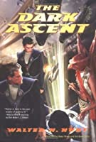 The Dark Ascent (Dark Wing, #3)